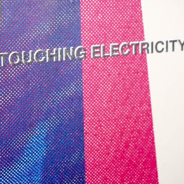 Touching Electricity
